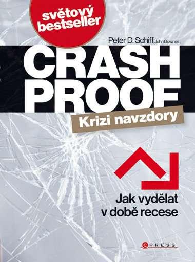 Zvětšit fotografii - Crash Proof - Krizi navzdory