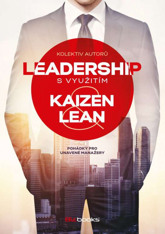 Zvětšit fotografii - Kniha Leadership s využitím Kaizen a Lean